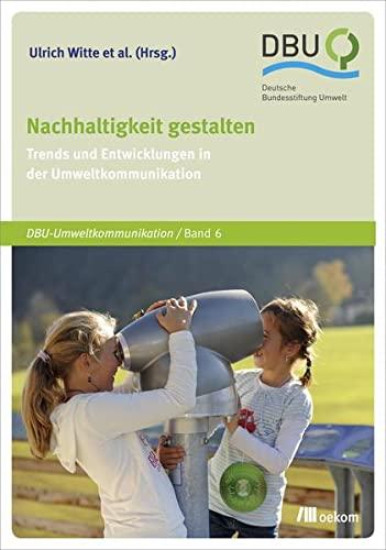 Nachhaltigkeit gestalten: Ulrich Witte