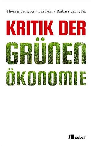 9783865817488: Kritik der Grünen Ökonomie