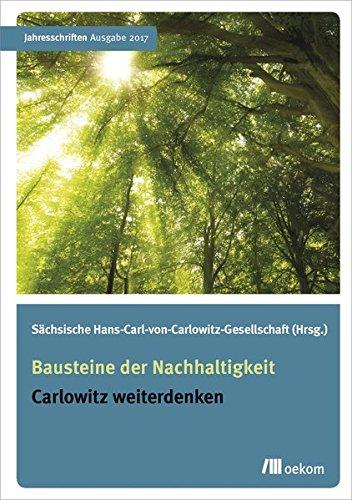 9783865818317: Jahresschriften 2017 - Bausteine der Nachhaltigkeit: Carlowitz weiterdenken