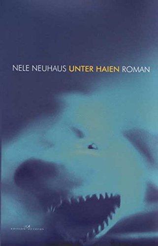 9783865821409: Neuhaus, N: Unter Haien