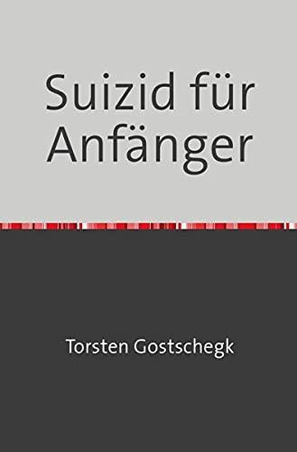 9783865823168: Suizid für Anfänger (German Edition)