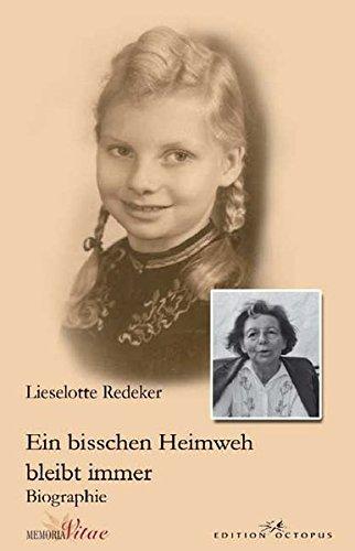 9783865824325: Ein bisschen Heimweh bleibt immer: Vom Forsthaus Ebenh�h in Ostpreu�en ins Gesch�ftsleben nach Lage