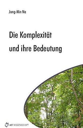 9783865825506: Die Komplexität und ihre Bedeutung (Livre en allemand)