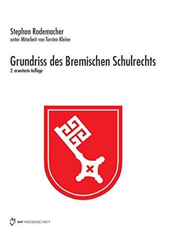 9783865826435: Grundriss des Bremischen Schulrechts