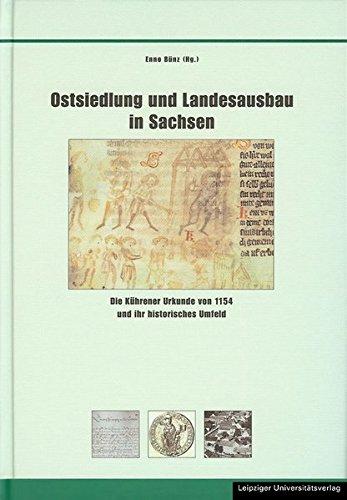 Ostsiedlung und Landesausbau in Sachsen: Enno B�nz