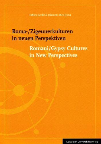 9783865832559: Roma-/Zigeunerkulturen in neuen Perspektiven: Romani/Gypsy Cultures in New Perspectives