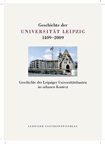 Geschichte der Universität Leipzig 1409-2008: Universität Leipzig