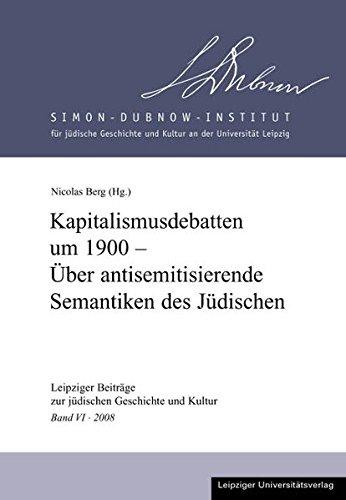 Kapitalismusdebatten um 1900 - Über antisemitisierende Semantiken des Jüdischen: Nicolas ...