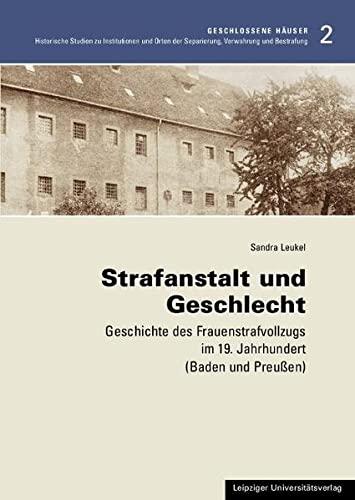 Strafanstalt und Geschlecht: Sandra Leukel