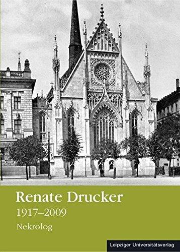Renate Drucker 1917 - 2009. Nekrolog - Blecher / Koch (Hrsg.)