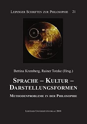 9783865835178: Sprache - Kultur - Darstellungsformen: Methodenprobleme in der Philosophie