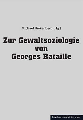9783865835987: Zur Gewaltsoziologie von Georges Bataille