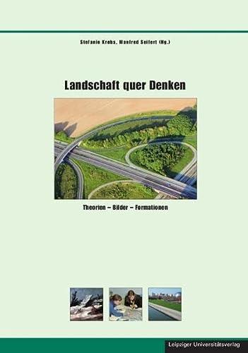 Landschaft quer Denken: Stefanie Krebs