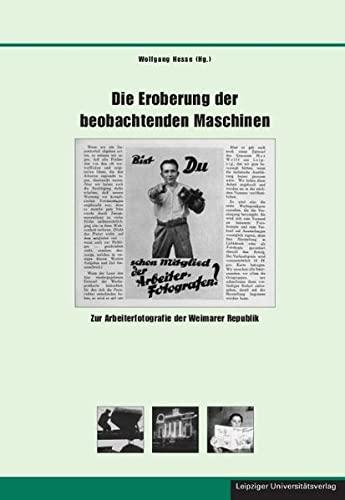 Die Eroberung der beobachtenden Maschinen: Wolfgang Hesse