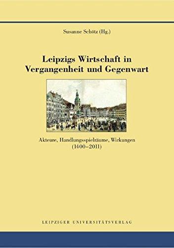 Leipzigs Wirtschaft in Vergangenheit und Gegenwart: Susanne Schötz