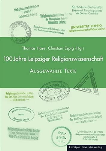 9783865836915: 100 Jahre Leipziger Religionswissenschaft: Ausgewählte Texte