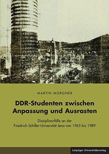 DDR-Studenten zwischen Anpassung und Ausrasten: Martin Morgner