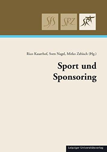 9783865837295: Sport und Sponsoring: Dokumentation des 4. Leipziger Sportrechtstages 2010