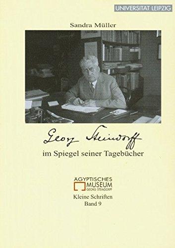 9783865837332: Georg Steindorff im Spiegel seiner Tagebücher