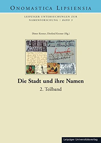Die Stadt und ihre Namen: Dieter Kremer