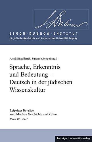 9783865838308: Sprache, Erkenntnis und Bedeutung - Deutsch in der jüdischen Wissenskultur