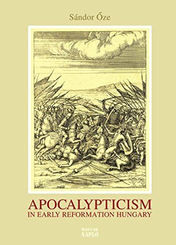 9783865839015: Apocalypticism in Early Reformation Hungary (1526-1566)