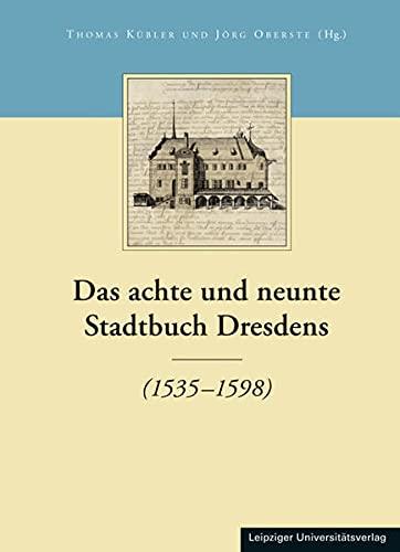 Das achte und neunte Stadtbuch Dresdens: Thomas Kübler