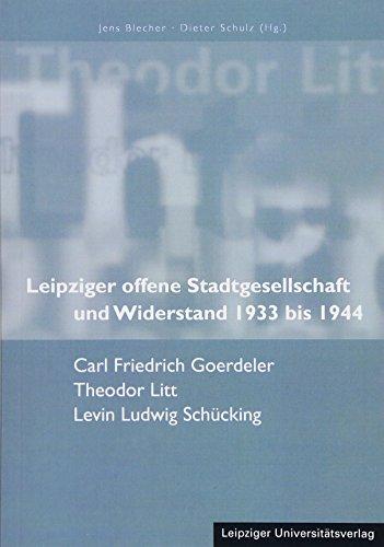 9783865839886: Leipziger offene Stadtgesellschaft und Widerstand 1933 bis 1944