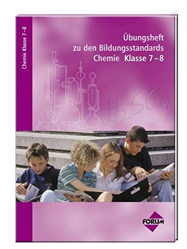 Übungsheft zu den Bildungsstandards Chemie : Klasse 7-8 von Peter Haase, Michael Herzinger und ...