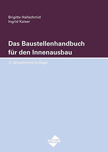 Das Baustellenhandbuch für den Innenausbau: Brigitte Hallschmid