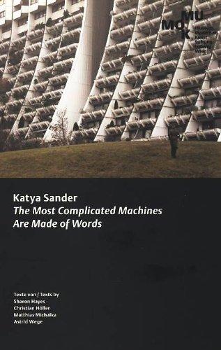 Katya Sander: the most complicated machines are: Sander, Katya; Hayes,