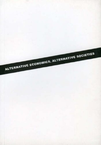 9783865881236: Alternative Economics, Alternative Societies