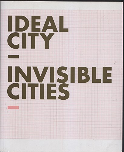 Ideal City, Invisible Cities: Markus Richter; Sabrina