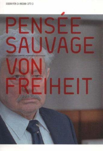 9783865883773: Pensee Sauvage Von Freiheit