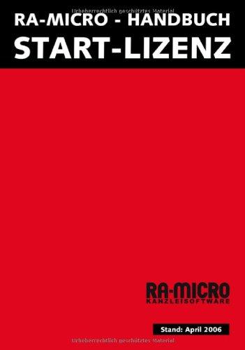 9783865905406: Handbuch Start-Lizenz. Kanzleiorganisation mit RA-MICRO von Anfang an