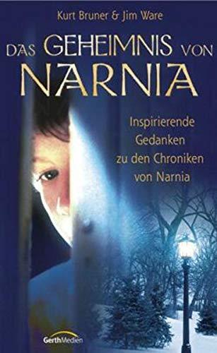 Das Geheimnis von Narnia (3865910327) by Kurt Bruner