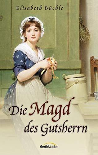 9783865911407: Die Magd Des Gutsherrn: Roman