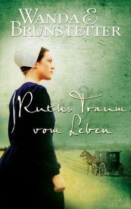 9783865914033: Ruths Traum vom Leben