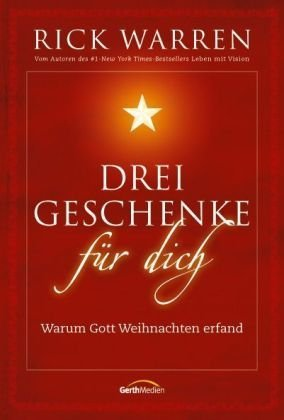 Drei Geschenke für dich (3865914217) by Rick Warren