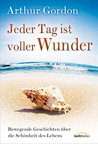 Jeder Tag ist voller Wunder (9783865915672) by [???]