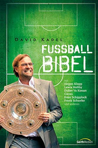 9783865916679: Die Fußball-Bibel