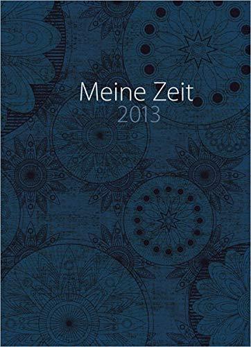 9783865916952: Meine Zeit 2013 (Young Edition): Taschenkalender
