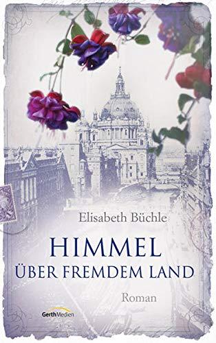 9783865917508: Himmel über fremdem Land: Roman.
