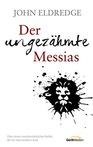 Der ungezähmte Messias (9783865917607) by [???]