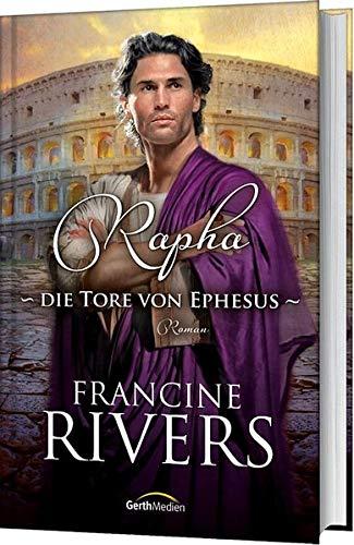 9783865918918: Rapha - Die Tore von Ephesus: Roman