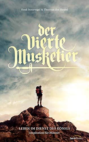 9783865919113: Der vierte Musketier: Leben im Dienst des Königs