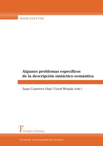 9783865960047: Algunos problemas espec�ficos de la descripci�n sint�ctico-sem�ntica