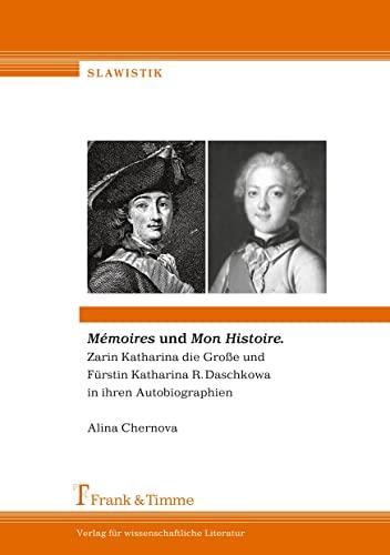 Mémoires und Mon Histoire: Alina Chernova
