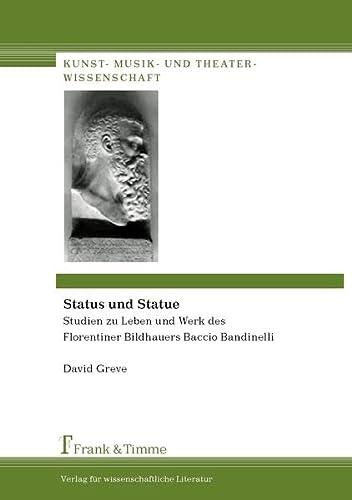 Status und Statue: David Greve