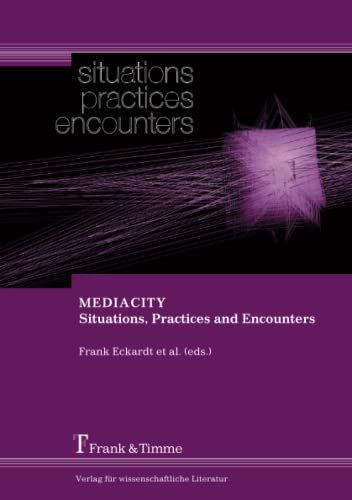 9783865961822: MEDIACITY. Situations, Practices and Encounters
